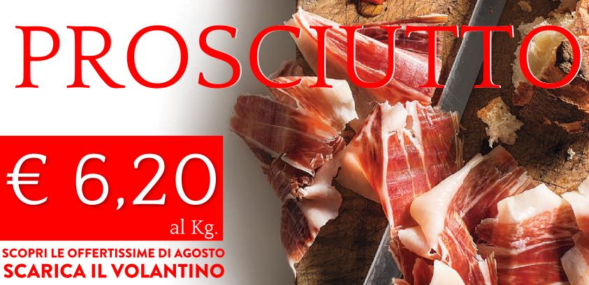 Prosciutto a 6,20 € al kg! Scopri tutte le offerte